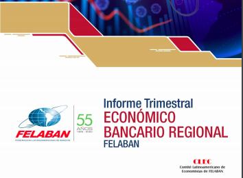Felaban: Informe trimestral Economico Bancario Regional