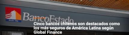 Cinco bancos chilenos son destacados como los más seguros de América Latina según Global Finance