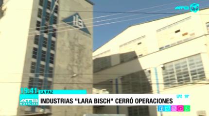 Lo más leído: Lara Bisch S.A. cierra por problemas financieros; 150 trabajadores son afectados